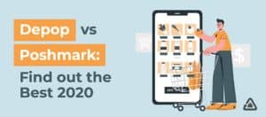 Depop vs Poshmark | Find Out the Best Reselling App 2020