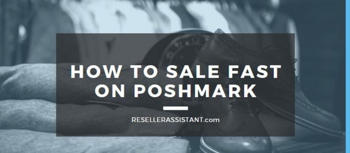 how to sell fast on poshmark in 2020